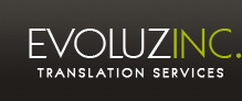 Evoluz Inc � Professional Translation Services